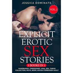 Explicit Erotic Sex Stories (Vol.2) By Jessica Dominate - Paperback