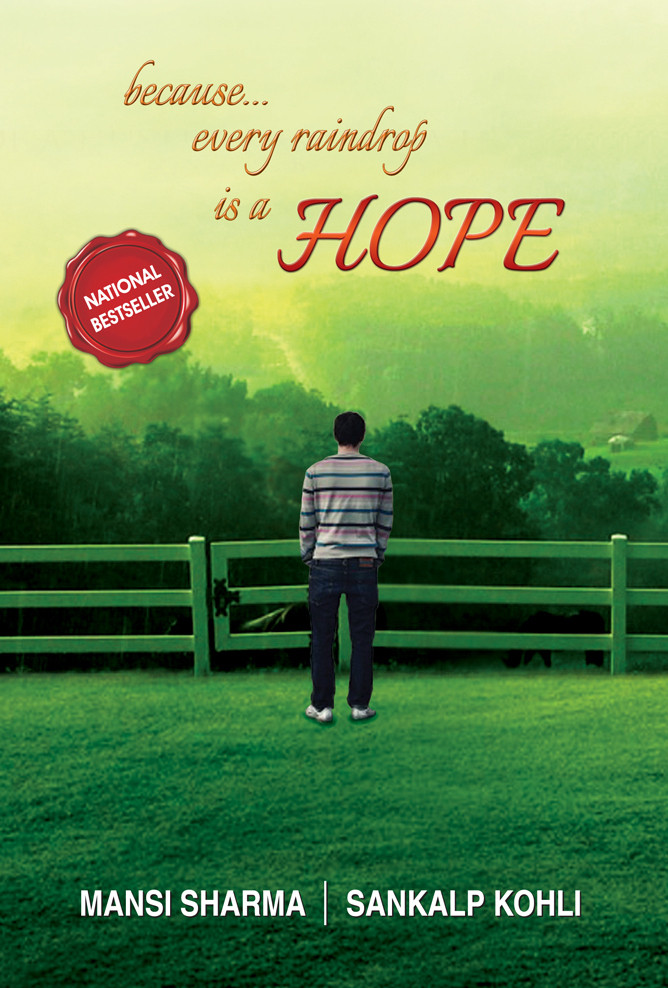 Because...every raindrop is a HOPE  Paperback