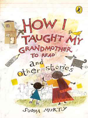 How I Taught My Grandmother to Read and Other Stories  Paperback