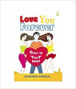 Love You Forever: Only in That  Way Paperback