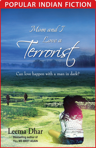 Mom and I Love a Terrorist Paperback