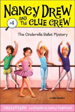 Nancy Drew and the Clue Crew Book4 -The Cinderella Ballet Mystery  Paperback